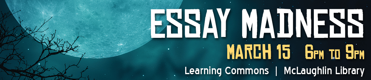 Essay Madness on March 11 at 6pm - 12 midnight