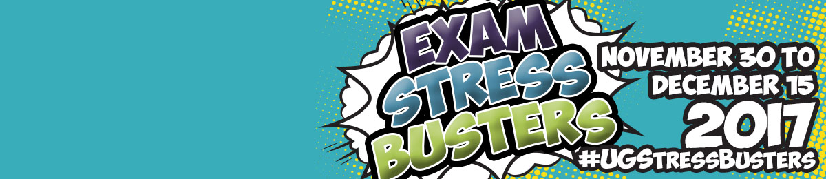 November 30 to December 15 2017, Exam Stress Busters