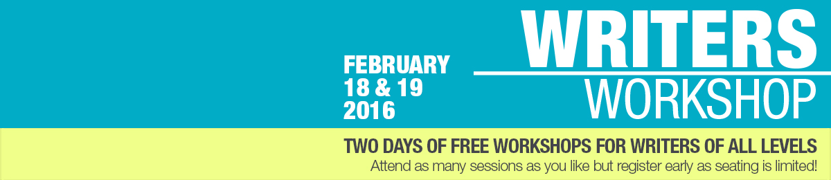 Writers Workshop takes place Feb 18 & 19