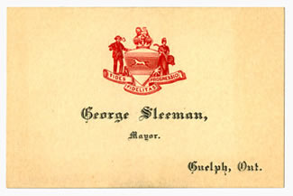 George Sleeman's business card as Mayor of Guelph XR1 MS A801 (Box 16, File 8)