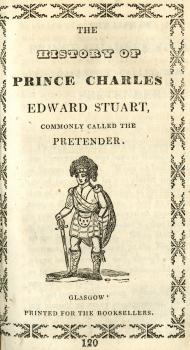 "Cover of chapbook ""History of Prince Charles Edward Stuart"""