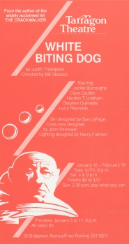 Poster for production of White Biting Dog by Judith Thompson, January to February 1984.