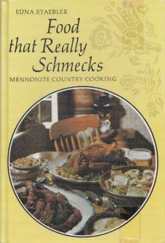 """Cover of """"Food That Really Schmecks"""" by Edna Staebler"""